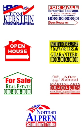 Political Signs, Real Estate Sign or Campaign Election Yard Signage