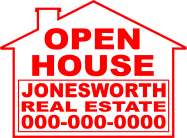 Die Cut House Shaped Signage - Real Estate Sign YARD SIGNS